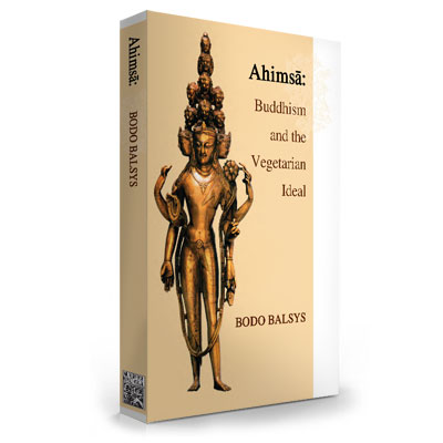 Ahimsa: Buddhism and the Vegetarian Ideal